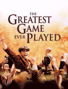 The Greatest Game Ever Played (2015) เกมยิ่งใหญ่…ชัยชนะเหนือความฝัน