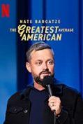 Nate Bargatze: The Greatest Average American (2021) เนต บาร์กัตซี ปุถุชนอเมริกันผู้ยิ่งใหญ่ที่สุด