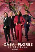 The House of Flowers: The Movie (2021) บ้านดอกไม้ เดอะ มูฟวี่