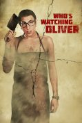 Who's Watching Oliver (2017)