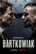 Bartkowiak (2021) บาร์ตโคเวียก: แค้นนักสู้