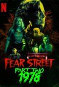 Fear Street Part 2: 1978 (2021) ถนนอาถรรพ์ ภาค 2: 1978