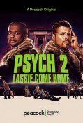 Psych 2: Lassie Come Home (2020) ไซก์ แก๊งสืบจิตป่วน 2 พาลูกพี่กลับบ้าน