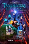 Trollhunters Rise: of the Titans (2021) โทรลล์ฮันเตอร์ส ไรส์ ออฟ เดอะ ไททันส์