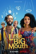 Little Big Mouth (2021) ลิตเติ้ล บิ๊ก เมาท์