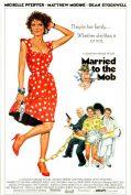 Married to the Mob (1988) แต่งงานกับม็อบ